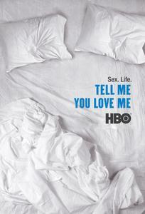 Tell Me You Love Me (TV Series) (2007)