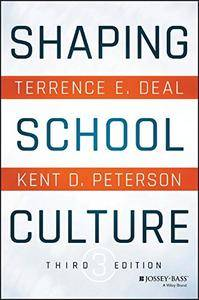 Shaping School Culture, 3 Edition (Repost)