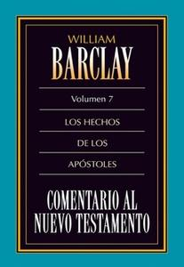 «Comentario al Nuevo Testamento Vol. 7» by William Barclay