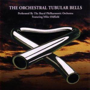 The Royal Symphonic Orchestra (Featuring Mike Oldfield) - The Orchestral Tubular Bells (1975) [Reissue 2003]