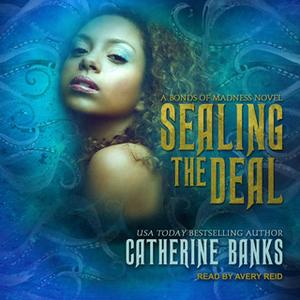 «Sealing the Deal» by Catherine Banks