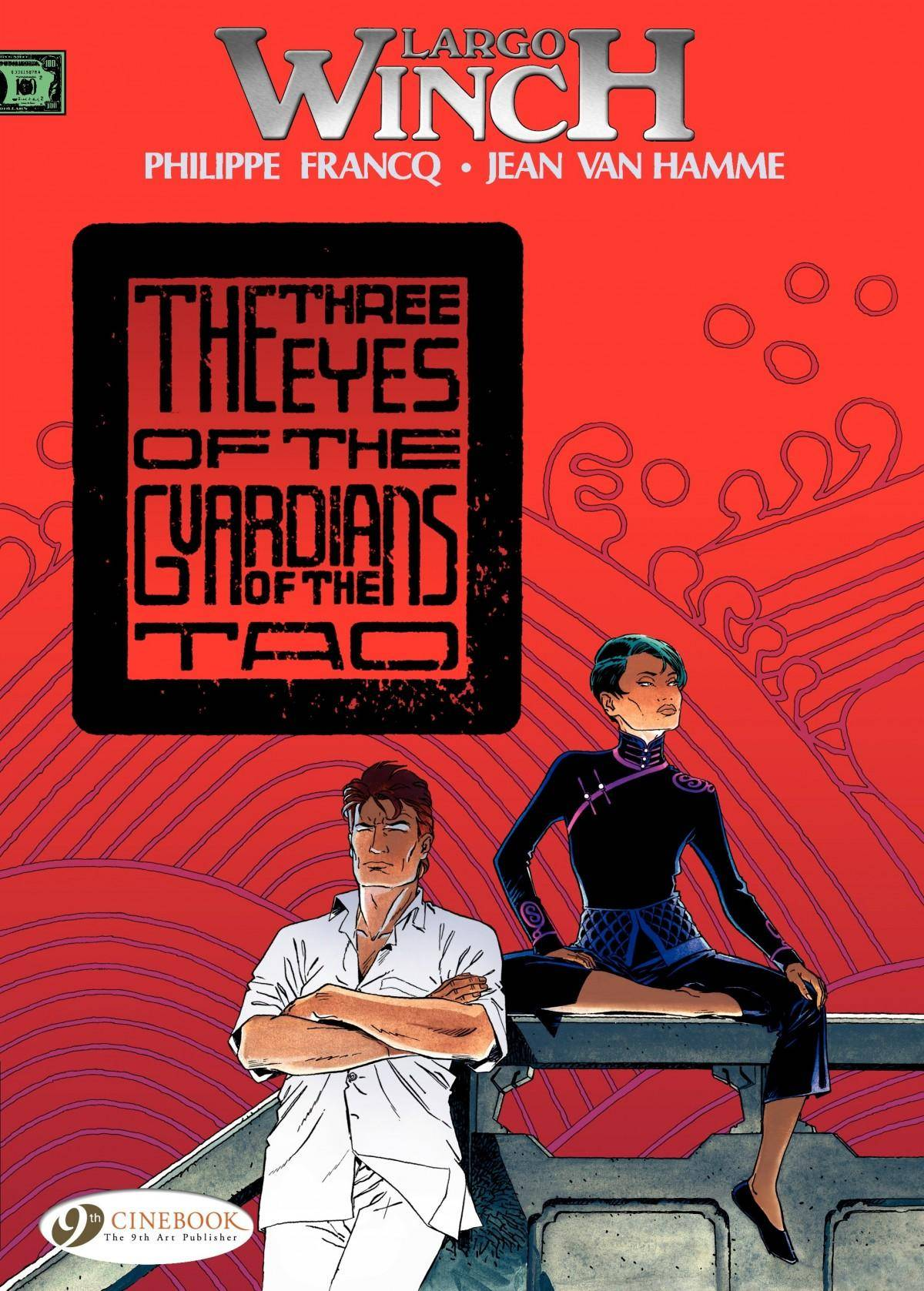 Largo Winch 011 - The Three Eyes of the Guardians of the Tao 2013 Cinebook digital