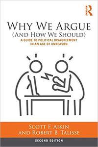 Why We Argue  Ed 2