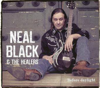 Neal Black & The Healers - Before daylight (2014)