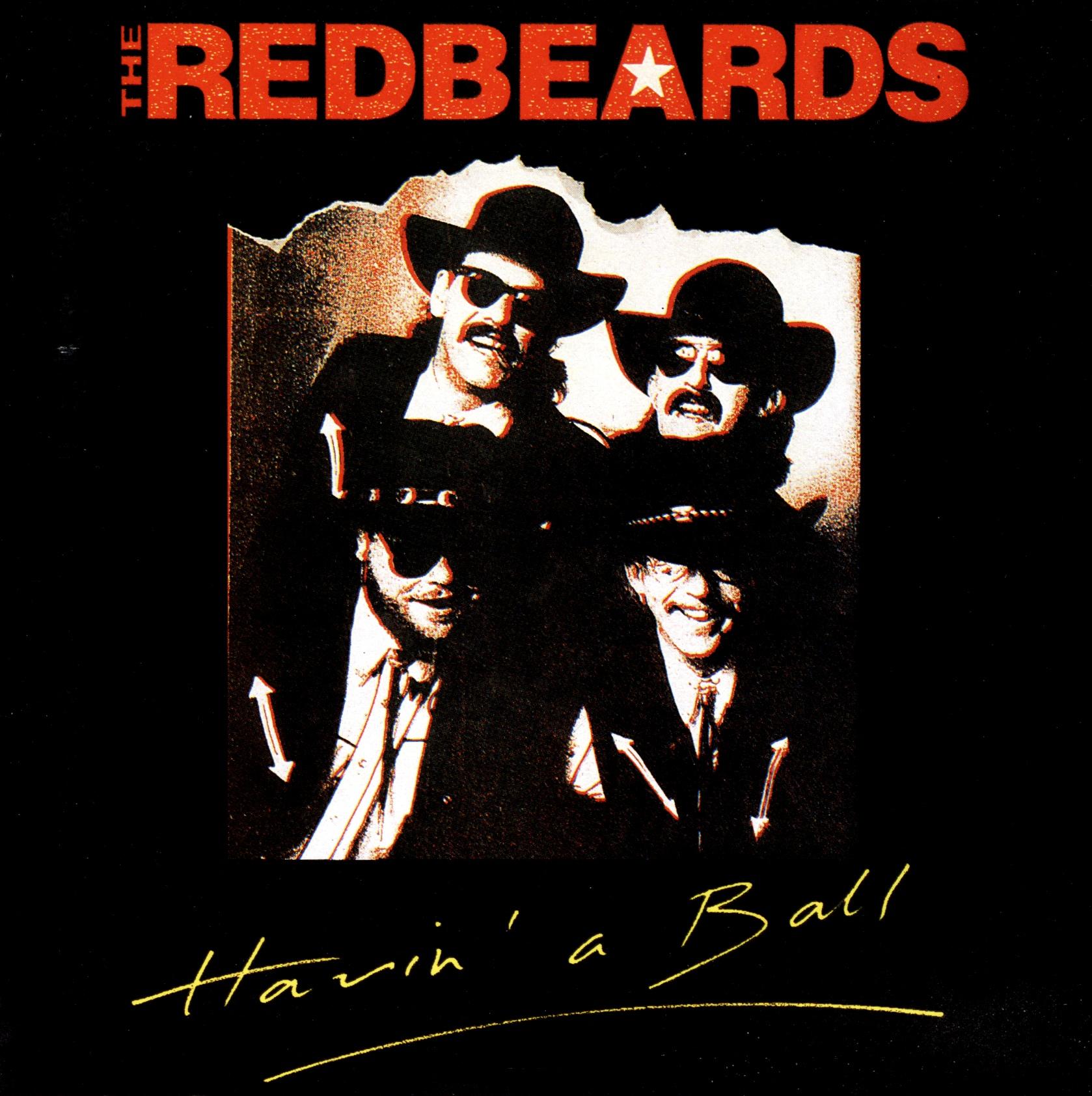 The Redbeards - Havin' A Ball (1987) {Receiver Records RRCD 108}