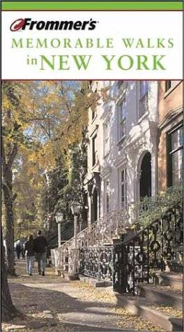 Frommer's Memorable Walks in New York (Repost)