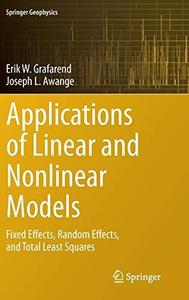 Linear and Nonlinear Models: Fixed effects, random effects, and total least squares