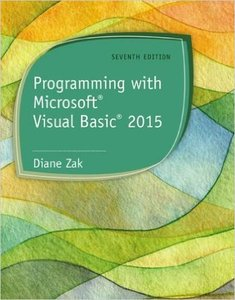 Programming with Microsoft Visual Basic 2015, 7th Edition (repost)