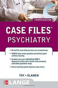 Case Files Psychiatry, Fourth Edition (Lange Case Files) [Repost]