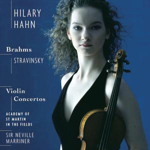 Hilary Hahn, Neville Marriner - Brahms, Stravinsky: Violin Concertos (2001)