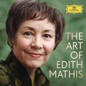 Edith Mathis - The Art Of Edith Mathis (2018)
