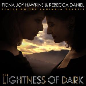 Fiona Joy Hawkins - The Lightness of Dark (2019)