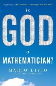 «Is God a Mathematician?» by Mario Livio