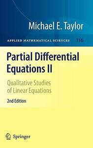 Partial Differential Equations II: Qualitative Studies of Linear Equations