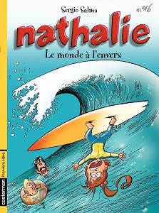 Nathalie - Tome 16 - Le monde à L'envers