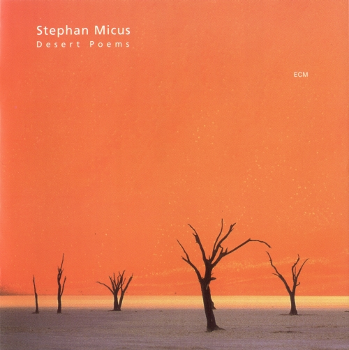 Stephan Micus - Desert Poems (2001) {ECM 1757} [Repost]