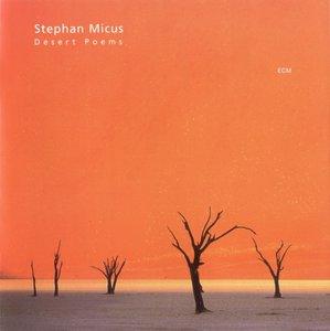 Stephan Micus - Desert Poems (2001) {ECM 1757} [Repost]