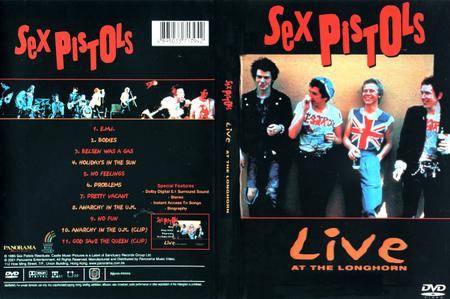 Sex Pistols - Live at the Longhorn (2001) Repost