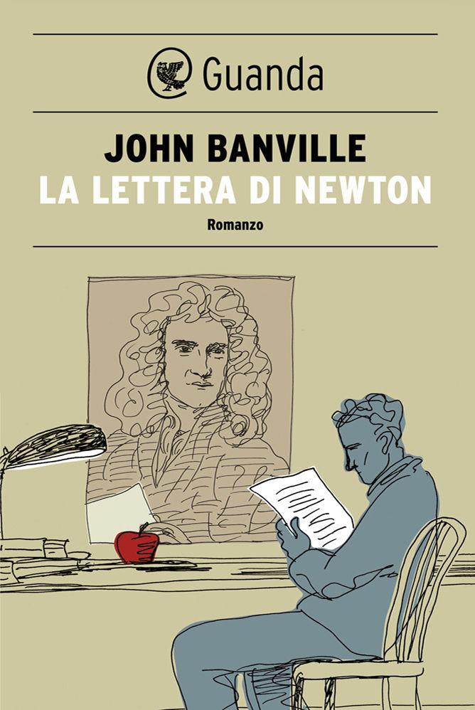 John Banville - La lettera di Newton