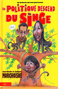 Le Politique Descend du Singe