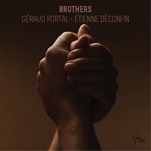Géraud Portal & Etienne Déconfin - Brothers (2015) [Official Digital Download]