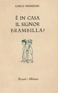 Carlo Manzoni - E' in casa il signor Brambilla?