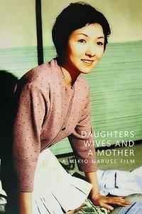 Daughter, Wife, Mother (1960) Musume tsuma haha
