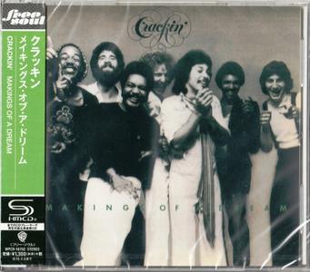 Crackin' - Makings Of A Dream (1977) [2015, Japan SHM-CD] {Remastered Reissue}