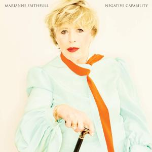 Marianne Faithfull - Negative Capability (2018)