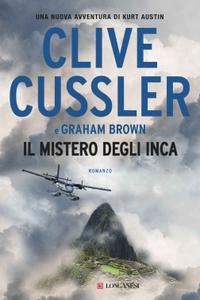 Clive Cussler, Graham Brown - Il mistero degli Inca