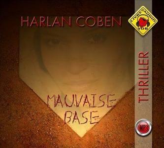 "Harlan Coben, ""Mauvaise base"""