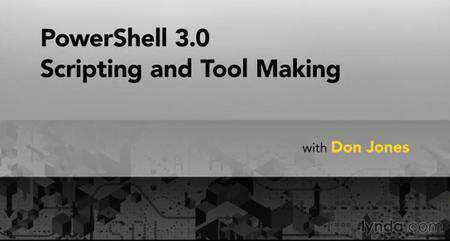 PowerShell 3.0 Scripting and Tool Making
