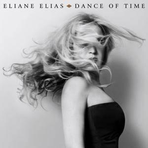 Eliane Elias - Dance Of Time (2017) [Official Digital Download 24/96]