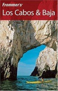 """Emily Hughey Quinn, """"Frommer's Los Cabos & Baja"""""""