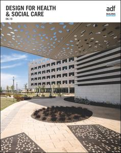 Architects Datafile (ADF) - Design for Health & Social Care (Supplement - June 2019)