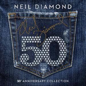 Neil Diamond - 50th Anniversary Collection (2017)