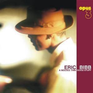 Eric Bibb & Needed Time - Good Stuff (1997) (Repost)
