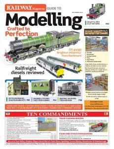 Railway Magazine Guide to Modelling - September 2018