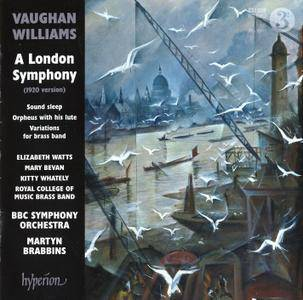 BBC Symphony Orchestra, Soloists, Martyn Brabbins - Ralph Vaughan Williams: A London Symphony & Other Works (2017)