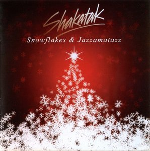 Shakatak - Snowflakes & Jazzamatazz: The Christmas Album (2014)