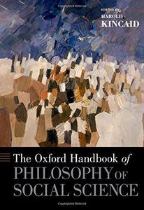 The Oxford Handbook of Philosophy of Social Science (Repost)