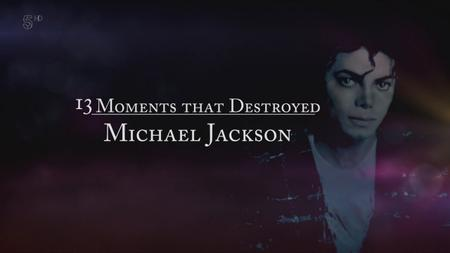 Ch5. - 13 Moments that Destroyed Michael Jackson (2019)