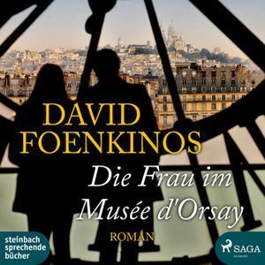«Die Frau im Musée d'Orsay» by David Foenkinos