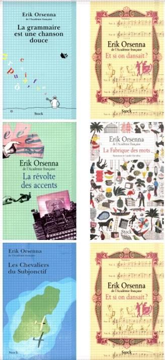 Pack La grammaire est une chanson douce de Erik Orsenna