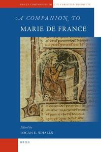 A Companion to Marie de France (Brill's Companions to the Christian Tradition)