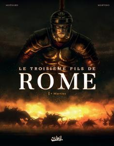 Le Troisième Fils de Rome - Tome 1 - Martius (2018)