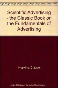 Claude Hopkins - Scientific Advertising
