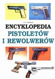 Encyklopedia pistoletow i rewolwerow