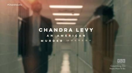 Chandra Levy: An American Murder Mystery (2017)