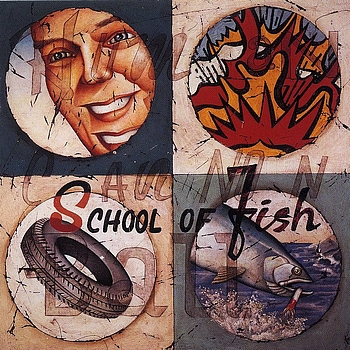 School Of Fish -  Human Cannonball (1993)